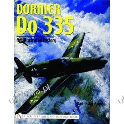 Dornier Do 335: An Illustrated History  Projektowanie i planowanie ogrodu