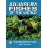 Aquarium Fishes of the World Axelrod Herbert Axelrod Glen Boruchowitz David