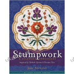 Stumpwork and Goldwork Embroidery: Inspired by Turkish, Syrian and Persian Tiles (Milner Craft)