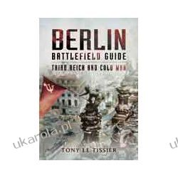 Berlin Battlefield Guide (Paperback)  Third Reich and Cold War