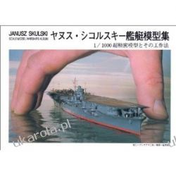 Scale Model Warships Album Janusz Skulski