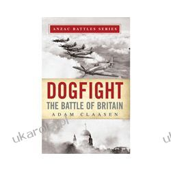 Dogfight: The Battle of Britain (Paperback)