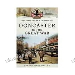 Doncaster in the Great War (Paperback)
