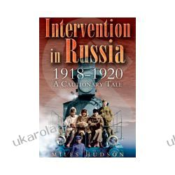Intervention in Russia 1918-1920 (Hardback)