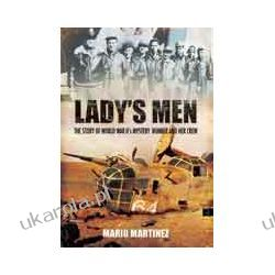 Lady's Men (Paperback)  The Story of World War II's Mystery Bomber and Her Crew