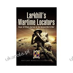 Larkhill's Wartime Locators (Hardback)