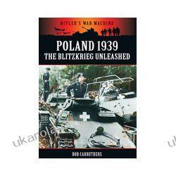 Poland 1939: The Blitzkreig Unleashed (Paperback)
