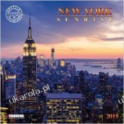 Kalendarz New York Sunrise 2015 (Cities at Twilight)