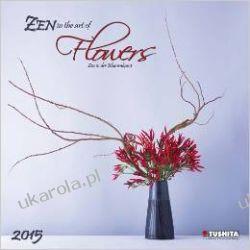 Zen Flowers 2015 (Mindful Editions) Projektowanie i planowanie ogrodu