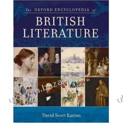 The Oxford Encyclopedia of British Literature 5-Volume Set David Scott Kastan Projektowanie i planowanie ogrodu