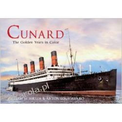 Cunard: The Golden Years in Color