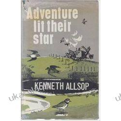 Adventure Lit Their Star