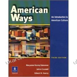 American Ways An Introduction to American Culture (3rd Edition) Po angielsku