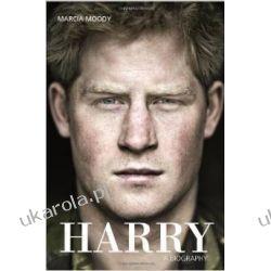 Harry: A Biography biografia księcia Harry'ego / książę Harry  Po angielsku