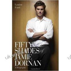Biografia Fifty Shades of Jamie Dornan: The Biography Po angielsku