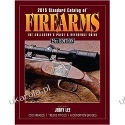 2015 Standard Catalog of Firearms: The Collector's Price & Reference Guide Jerry Lee  Projektowanie i planowanie ogrodu