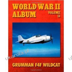 World War II Album Volume 13: Grumman F4F Wildcat