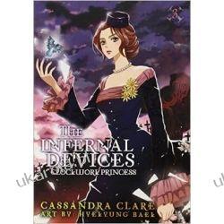 Clockwork Princess: The Mortal Instruments Prequel: Volume 3 of The Infernal Devices Manga