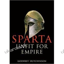 Sparta - Unfit for Empire