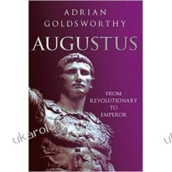 Augustus: From Revolutionary to Emperor Po angielsku