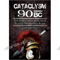 Cataclysm 90 BC: The Forgotten War That Almost Destroyed Rome Po angielsku