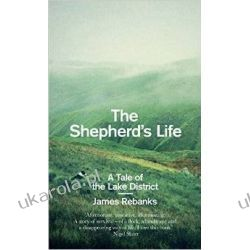 The Shepherd's Life: A Tale of the Lake District Po angielsku