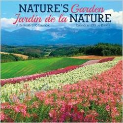 Kalendarz Ogród Natury Nature's Garden / Jardin De La Nature 2016 Calendar Projektowanie i planowanie ogrodu