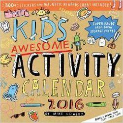 Kalendarz The Kid's Awesome Activity Calendar 2016