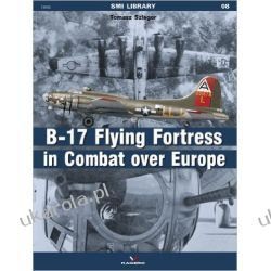B17 Flying Fortress in Combat Over Europ (SMI Library)