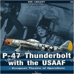 P-47 Thunderbolt with the USAAF European Theatre of Operations (Super Model International)
