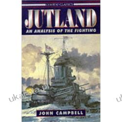 Jutland: An Analysis of the Fighting (Conway Classics)