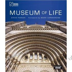 Museum of Life: Accompanies the Major BBC Series