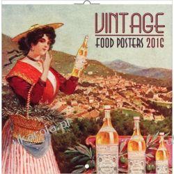 Kalendarz Vintage Food Posters 2016: Broschürenkalender Kunst