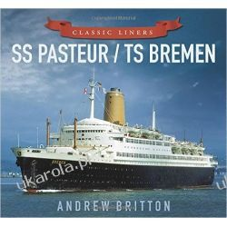 SS Pasteur/TS Bremen (Classic Liners)