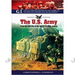 The US Army: From the Cold War to the End of the 20th Century (GI)