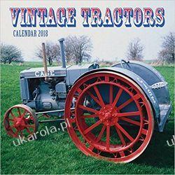 Kalendarz Traktory Vintage Tractors Wall Calendar 2018
