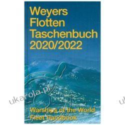 Weyers Flottentaschenbuch 2020/2022 Warships of the World