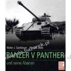 Der Panzer V Panther und seine Abarten Thomas L. Jentz Walter J. Spielberger Hilary Louis Doyle Projektowanie i planowanie ogrodu