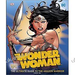 DC Wonder Woman Ultimate Guide (Dk Disney)