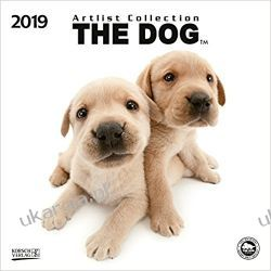 Kalendarz The Dog 2019. Artlist Collection Calendar psy