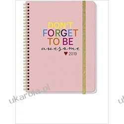 669a10e1402f Kalendarz Książkowy 2019 Don t Forget To Be Awesome Planner Calendar ...