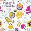 Kalendarz Happy & Colourful 2019 Calendar