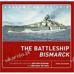 The Battleship Bismarck Anatomy of The Ship