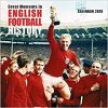 Kalendarz Great Moments in English Football History Wall Calendar 2019