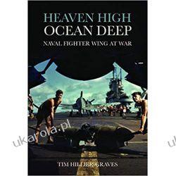 Heaven High, Ocean Deep Naval Fighter Wing at War