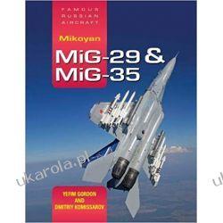 FRA Mikoyan MiG-29 & MiG-35 Yefim Gordon