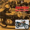 Suzuki Motorcycles - The Classic Two-stroke Era