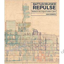 Battlecruiser Repulse Detailed in original Builders Plans