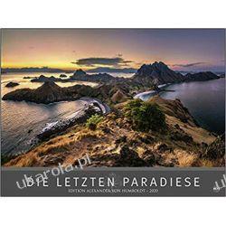 Kalendarz Edition Humboldt Die letzten Paradiese 2020 Calendar Rajskie widoki