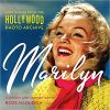Marilyn: Lost and Forgotten: Images from Hollywood Photo Archive